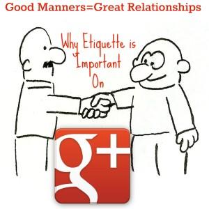 Google Plus Etiquette